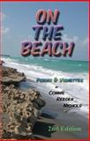 On the Beach : Poems and Vignettes,, 0976575701