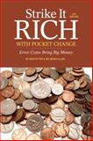 Strike It Rich with Pocket Change, Ken Potter and Brian Allen, 1440235708