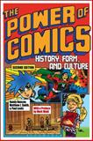 The Power of Comics : History, Form and Culture, 2nd Edition, Duncan, Randy and Levitz, Paul, 1472535707
