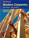 Modern Carpentry, Wagner, Willis H. and Smith, Howard, 1566375703