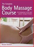 The Complete Body Massage Course, Nicola Stewart, 1843405709
