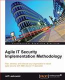 Agile IT Security Implementation Methodology, Jeff Laskowski, 1849685703