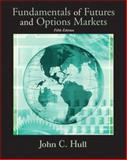 Fundamentals of Futures and Options Markets Ssm, Hull, Bryan D., 0131445707
