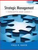 Strategic Management : Concepts and Cases, David, Fred R., 0136015700