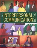 The Interpersonal Communication Book, DeVito, Joseph A., 0205625703