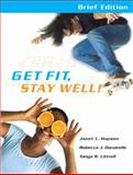 Get Fit, Stay Well Brief Edition with Behavior Change Logbook, Hopson, Janet and Donatelle, Rebecca J., 0321695704