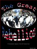 The Great Rebellion : A Socio-Economic Analysis of the 1967 Detroit Riot, Stahl, Kenneth Robert, 0979915708