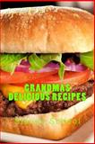 Grandmas Delicious Recipes, steven school, 1481055704