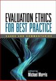 Evaluation Ethics for Best Practice : Cases and Commentaries, , 1593855702