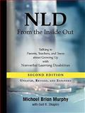 Nld from the Inside Out, Michael Brian Murphy and Gail R. Shapiro, 1601455704