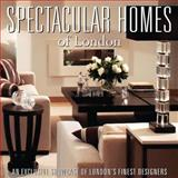 Spectacular Homes of London, Panache Partners LLC Staff and Guy MacNaughton, 1933415703