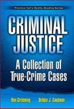 Criminal Justice, Debbie J. Goodman and Ron Grimming, 0131745700