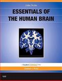 Essentials of the Human Brain : With STUDENT CONSULT Online Access, Nolte, John, 0323045707