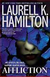 Affliction, Laurell K. Hamilton, 0425255700