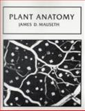 Plant Anatomy, Mauseth, James D., 0805345701