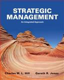 Strategic Management Theory : An Integrated Approach, Hill, Charles W. L. and Jones, Gareth R., 1133485707