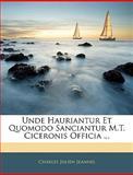 Unde Hauriantur et Quomodo Sanciantur M T Ciceronis Officia, Charles Julien Jeannel, 1144995701