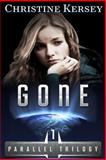 Gone, Christine Kersey, 1492865702