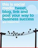 This Is Social Media, Guy Clapperton, 1906465703