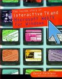 Inside Interactive TV and Microsoft WebTV for Windows, Feinleib, Dave, 0122515706