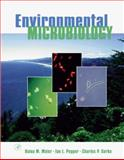Environmental Microbiology, Maier, Raina M. and Pepper, Ian L., 0124975704