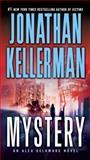 Mystery, Jonathan Kellerman, 0345505700