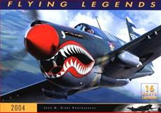 Flying Legends 2004 Calendar, John Dibbs, 0760315701