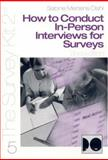 How to Conduct in-Person Interviews for Surveys, , 0761925708