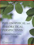 Philosophical and Theoretical Perspectives for Advanced Nursing Practice, Cody, William K., 0763765708