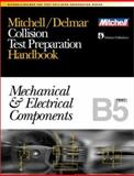 ASE Test Prep Series -- Collision Repair/Refinish (B5) : Mechanical and Electrical Components, Delmar Publishers Staff, 0766805700