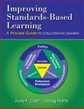 Improving Standards-Based Learning : A Process Guide for Educational Leaders, Harris, Doug and Carr, Judy F., 1412965705