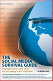 The Social Media Survival Guide, Deltina Hay, 1884995705