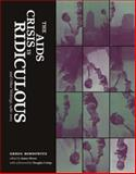 The AIDS Crisis Is Ridiculous and Other Writings, 1986-2003, Bordowitz, Gregg, 0262025701