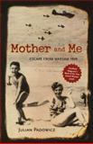 Mother and Me, Julian Padowicz, 0897335708