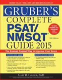 Gruber's Complete PSAT/NMSQT Guide 2015, Gary R. Gruber, 1402295707