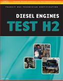 ASE Test Preparation - Transit Bus H2, Diesel Engines, Delmar, Cengage Learning, 1418065706