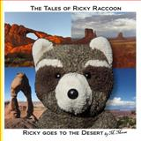 Ricky Goes to the Desert, M. Moose, 1484095707