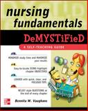 Nursing Fundamentals, Amato, Daria and Vaughans, Bennita, 0071495703