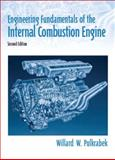 Engineering Fundamentals of the Internal Combustion Engine, Pulkrabek, Willard W., 0131405705