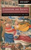Literature and Society in Eighteenth-Century England : Ideology, Politics and Culture, 1680-1820, Speck, W. A., 0582265703
