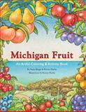Michigan Fruit, Artful Educators, 0615475701