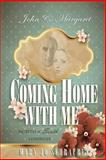 John and Margaret - Coming Home with Me, Mary Schrauben, 1482795701