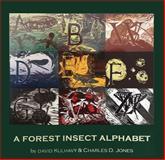 Forest Insect Alphabet, David Kulhavy, 193620570X