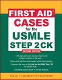 First Aid Cases for the Usmle Step 2 CK, Le, Tao and Halvorson, Elizabeth, 0071625704