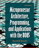 Microprocessor Architecture, Programming, and Applications with the 8085, Gaonkar, Ramesh S., 0130195707