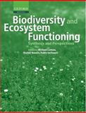Biodiversity and Ecosystem Functioning : Synthesis and Perspectives, , 0198515707