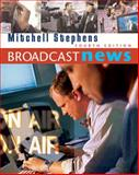 Broadcast News, Stephens, Mitchell and Olson, Beth, 0534595707
