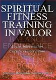 Spiritual Fitness Training in Valor, Anthony Cosenza, 0595675700