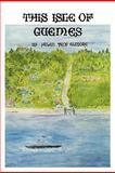 This Isle of Guemes, Helen Elmore, 1460905709