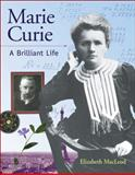 Marie Curie, Elizabeth MacLeod, 155337570X